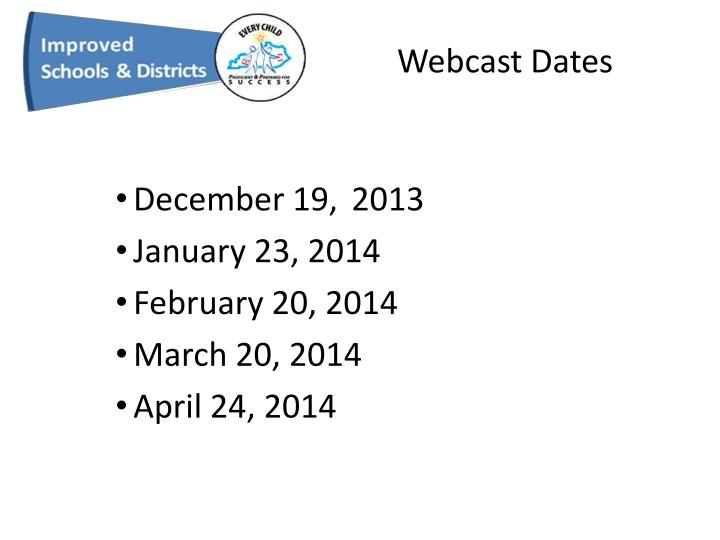 Webcast Dates