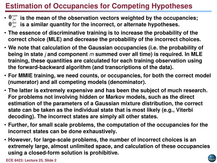 Estimation of Occupancies for Competing Hypotheses