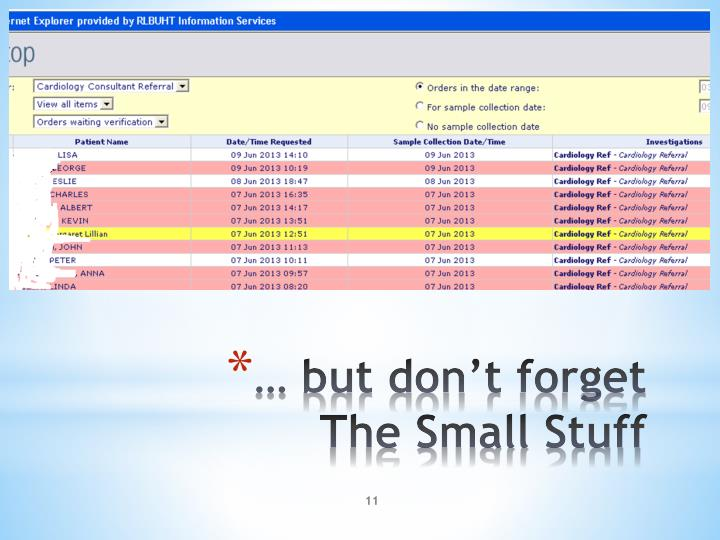 … but don't forget The Small Stuff