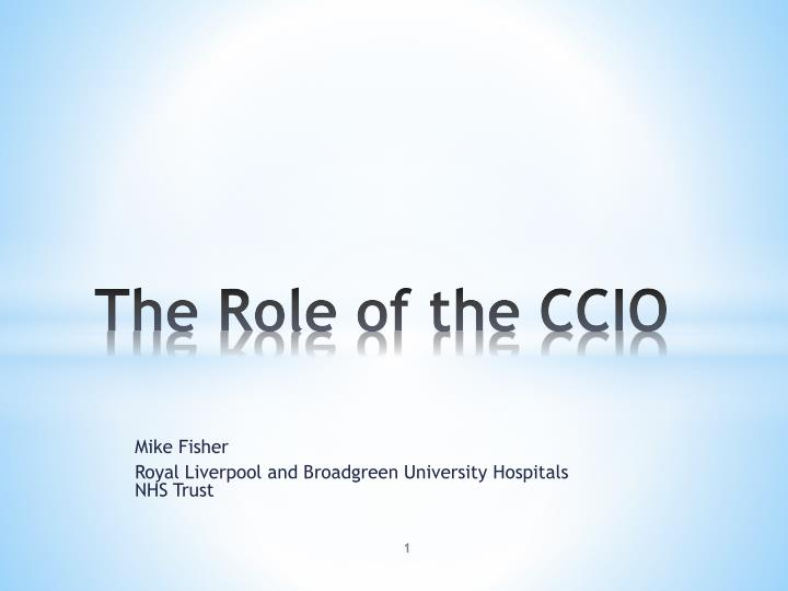 the role of the ccio