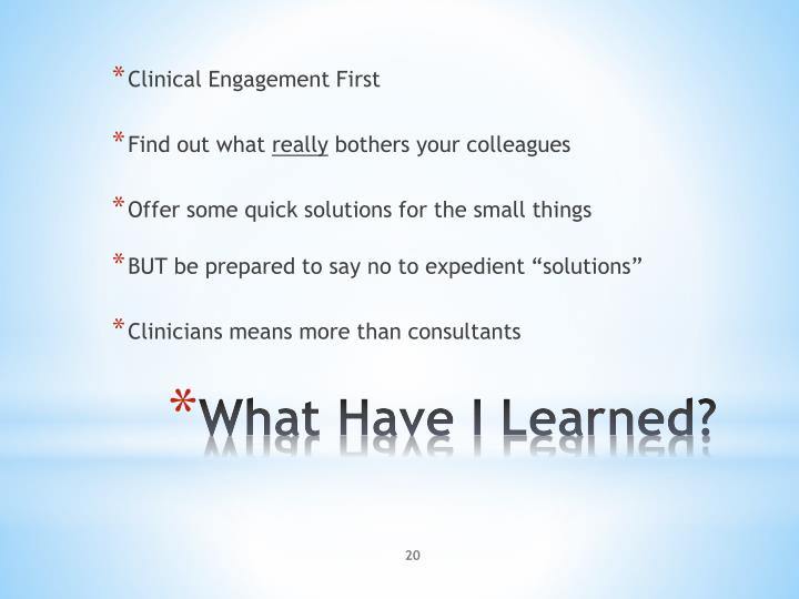 Clinical Engagement First