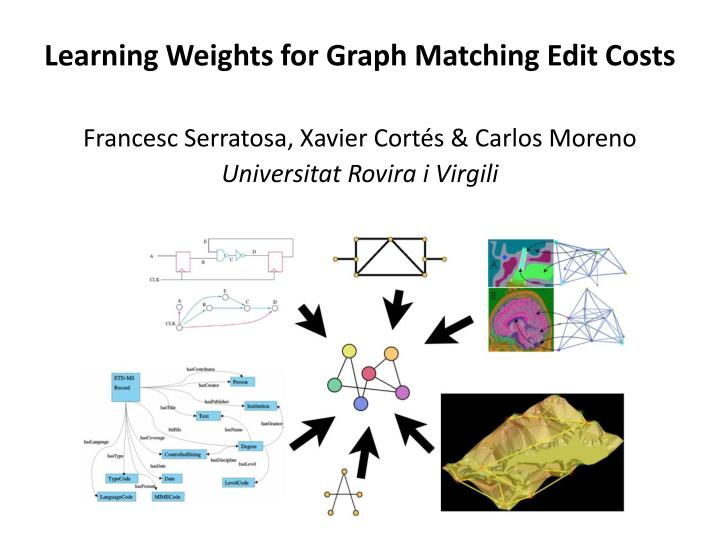 Learning weights for graph matching edit costs