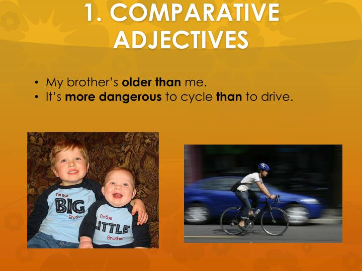 1 comparative adjectives