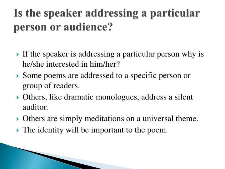 Is the speaker addressing a particular person or audience?