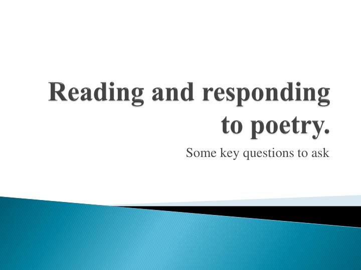 reading and responding to poetry
