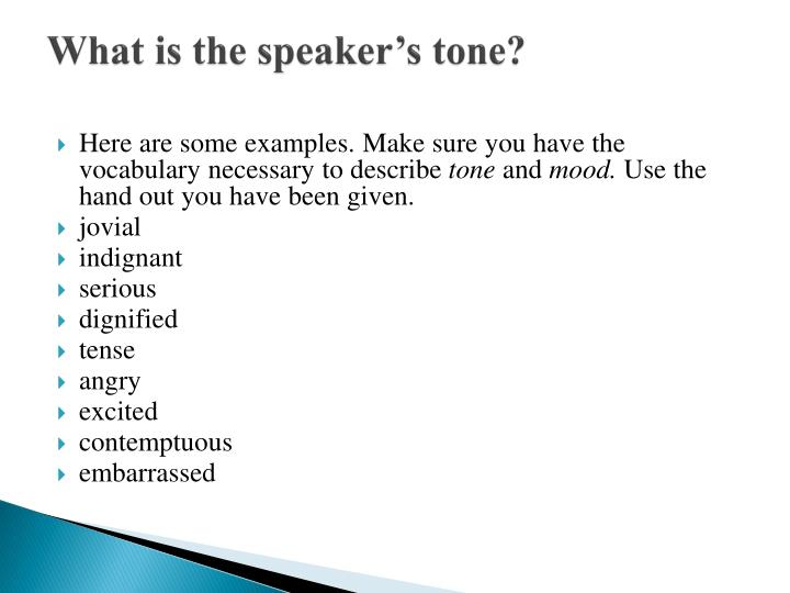 What is the speaker s tone