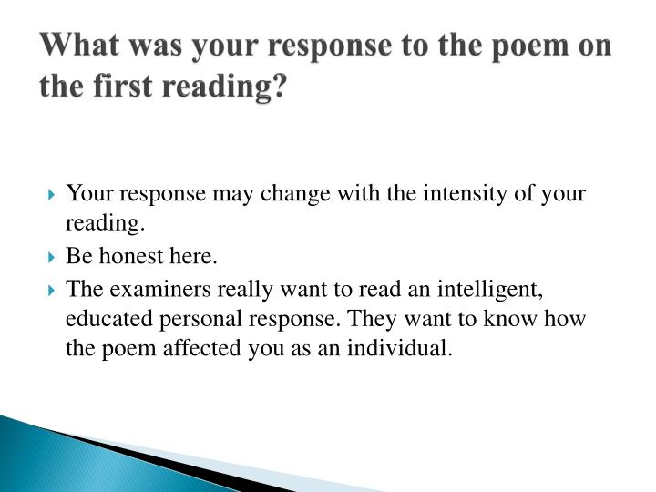 What was your response to the poem on the first reading?