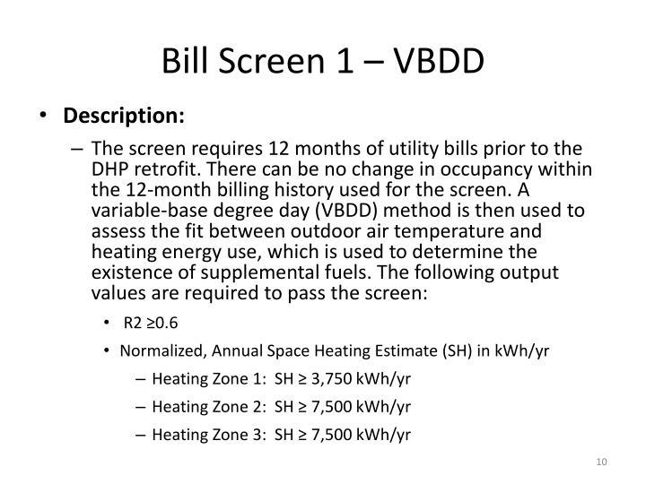 Bill Screen 1 – VBDD