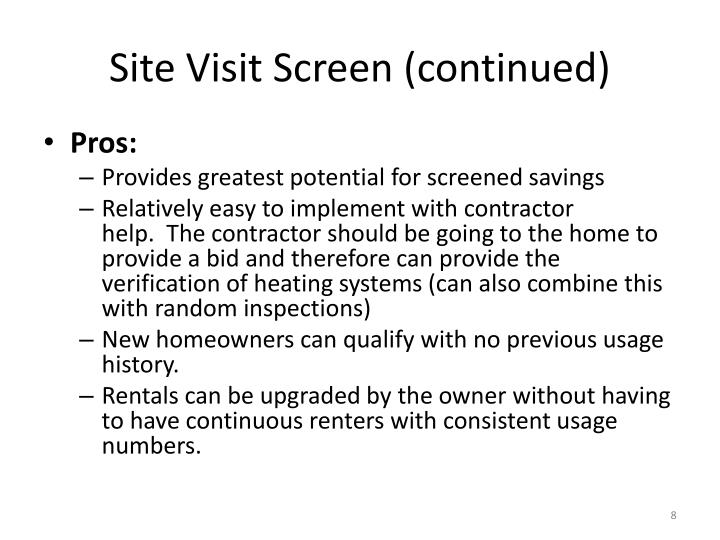 Site Visit Screen (continued)