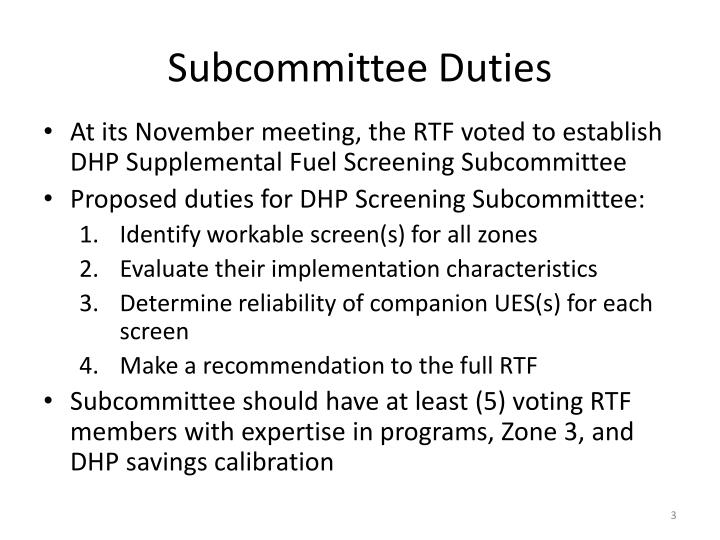 Subcommittee Duties