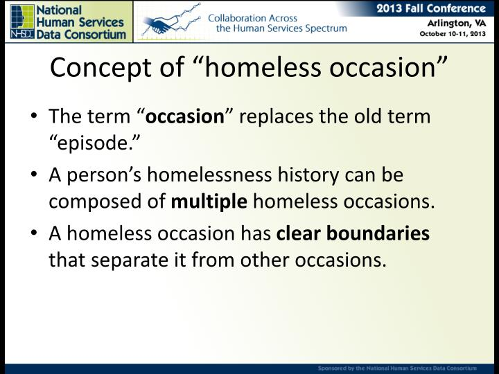 Concept of homeless occasion