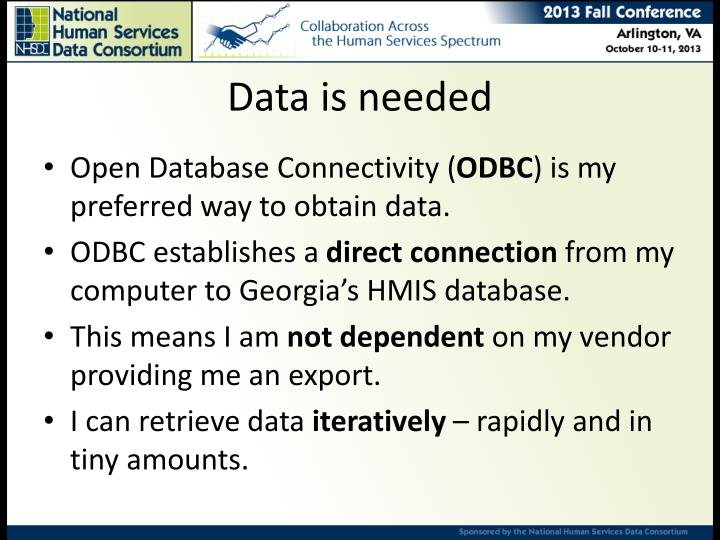 Data is needed