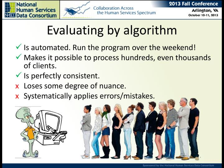 Evaluating by algorithm