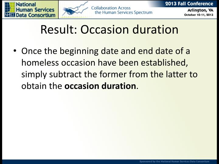 Result: Occasion duration