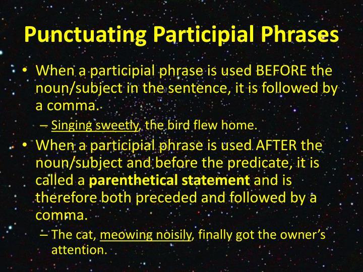 Punctuating Participial Phrases