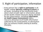 5 right of participation information