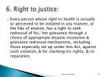 6 right to justice