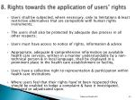 8 rights towards the application of users rights