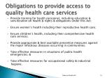 obligations to provide access to quality health care services1