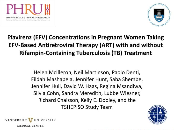 Efavirenz (EFV) Concentrations in Pregnant Women Taking EFV-Based Antiretroviral Therapy (ART) with and without Rifampin-Containing Tuberculosis (TB) Treatment