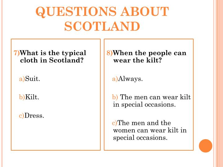 QUESTIONS ABOUT SCOTLAND