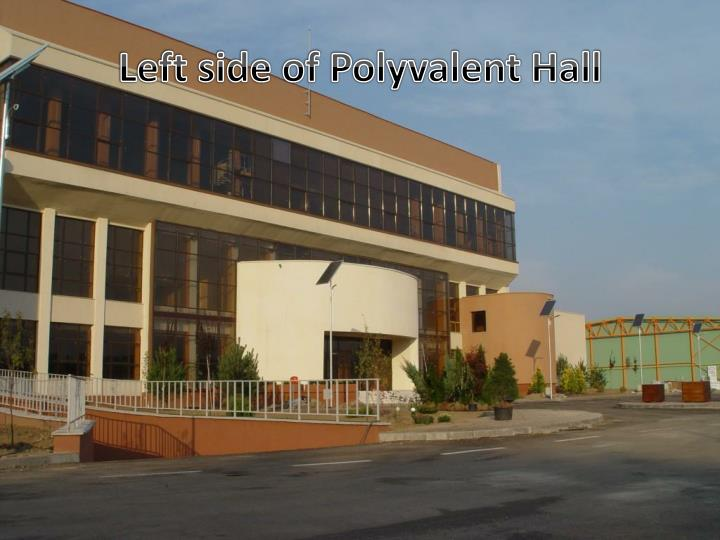 Left side of Polyvalent Hall