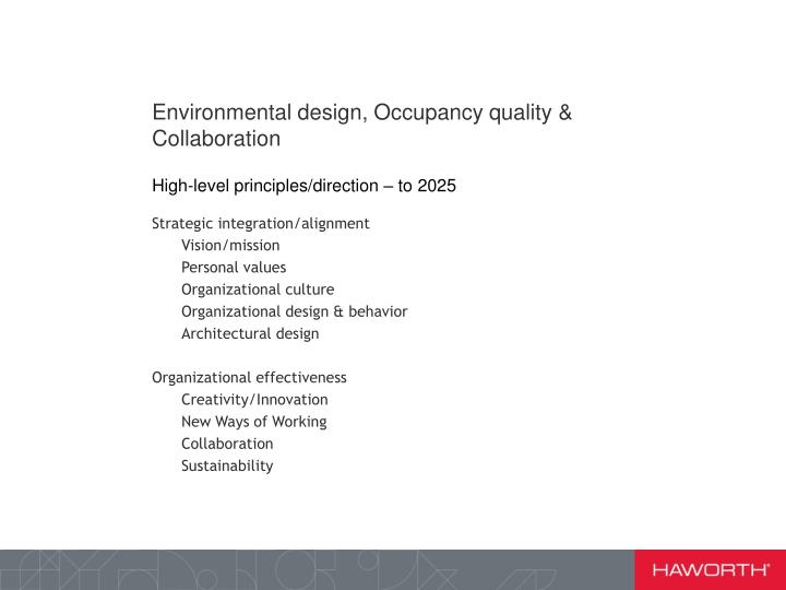 Environmental design, Occupancy quality & Collaboration