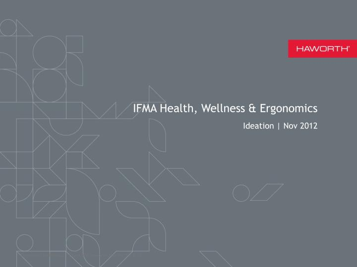 IFMA Health, Wellness & Ergonomics