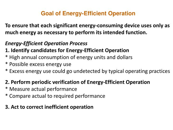 Goal of Energy-Efficient Operation