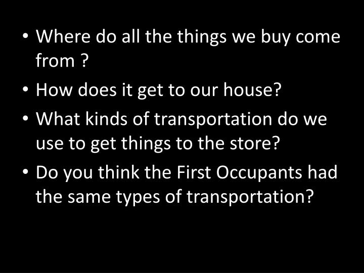 Where do all the things we buy come from