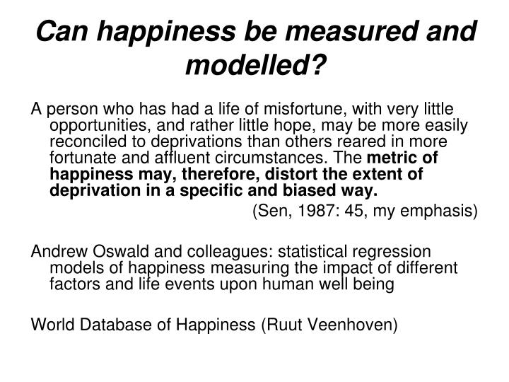 Can happiness be measured and modelled?