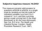 subjective happiness measure hlghq1