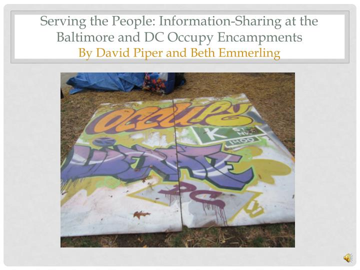 Serving the People: Information-Sharing at the Baltimore and DC Occupy