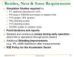 besides next some requirements