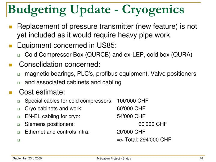 Budgeting Update - Cryogenics