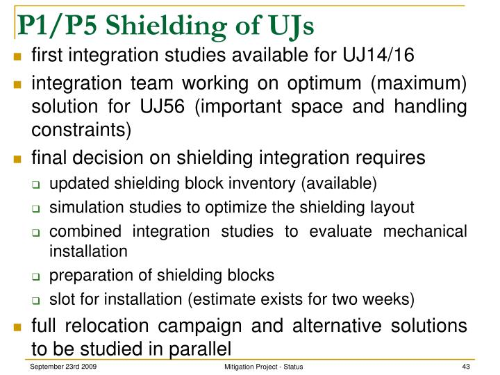 P1/P5 Shielding of UJs