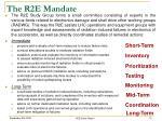 the r2e mandate