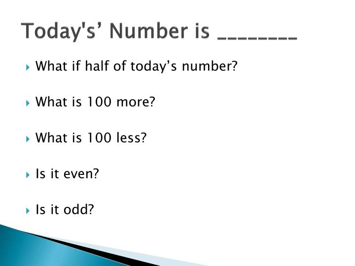 Today's' Number is ________