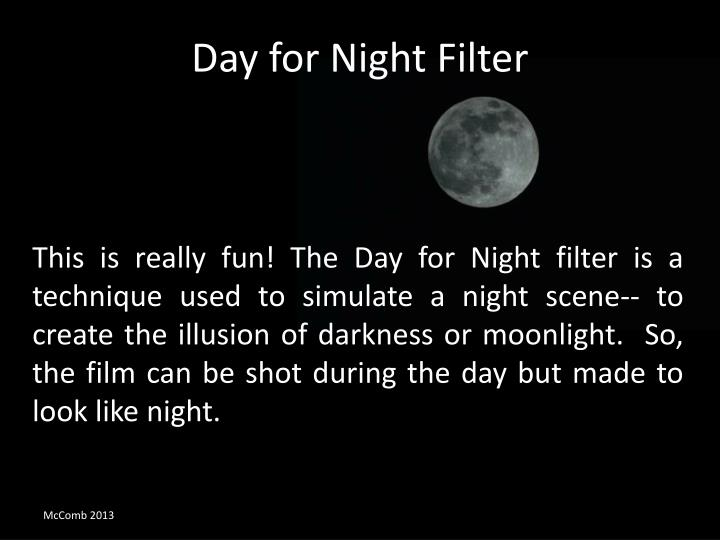Day for Night Filter