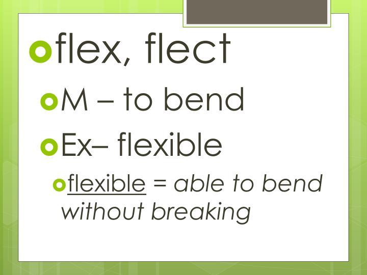 flex,