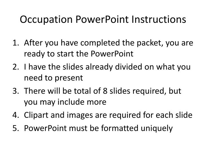 Occupation powerpoint instructions