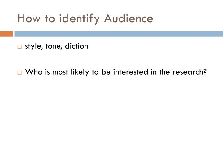 How to identify Audience