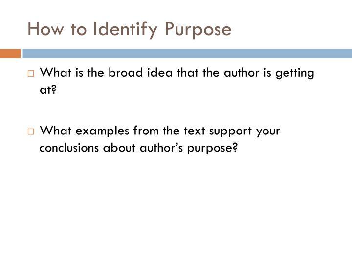 How to Identify Purpose