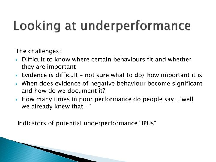 Looking at underperformance