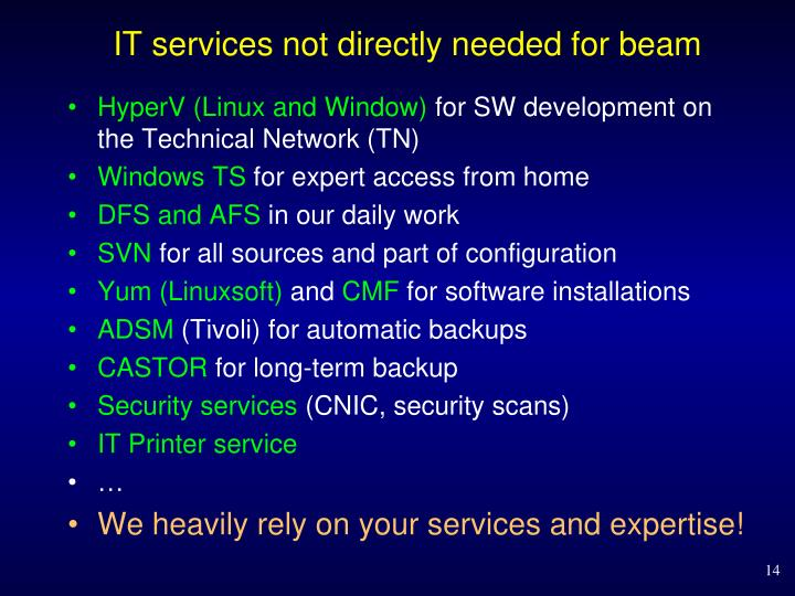 IT services not directly needed for beam