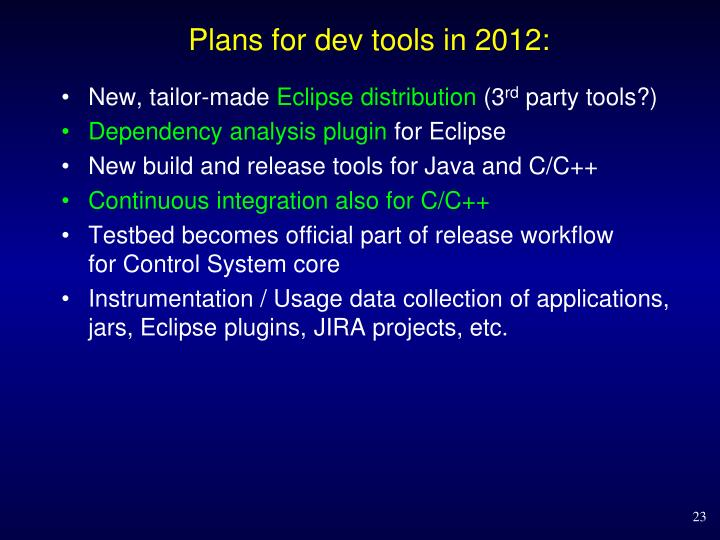 Plans for dev tools in 2012: