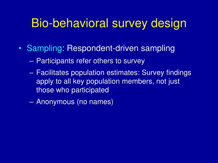 Bio-behavioral survey design