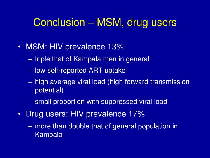 Conclusion – MSM, drug users