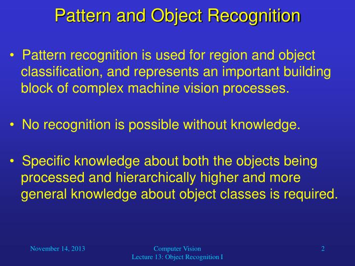 Pattern and object recognition