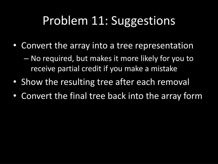Problem 11 suggestions
